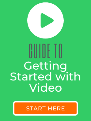Guide to Getting Started with Video
